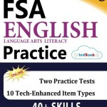 Florida Standards Assessments Prep: Grade 8 English Language Arts Literacy (ELA) Practice Workbook and Full-length Online Assessments: FSA Study Guide