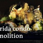 Video: Remainder of Florida Condo demolished in controlled explosion   DW News